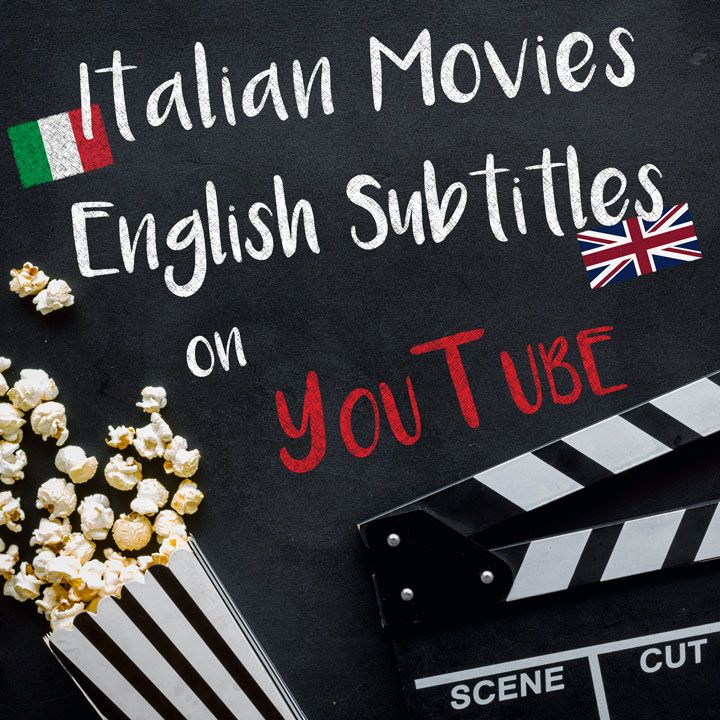 The Best Italian Movies With English Subtitles On Youtube Italian Words Learning Italian Italian Language Learning