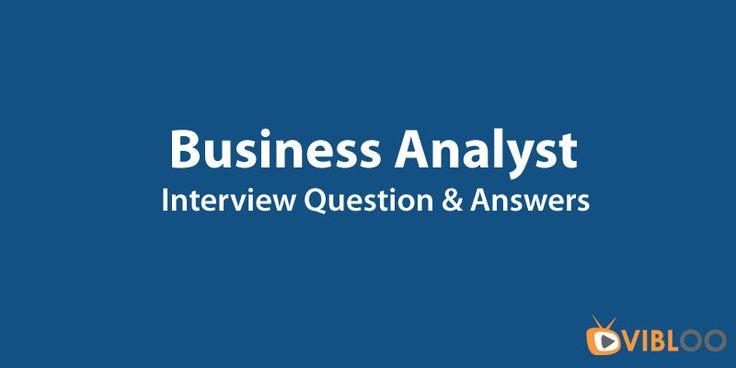 Business #Analyst Interview Questions @ http://bit.ly/Business-Analysis #BusinessAnalysis #OnlineTraining @ bit.ly/Business-Analyst-Training
