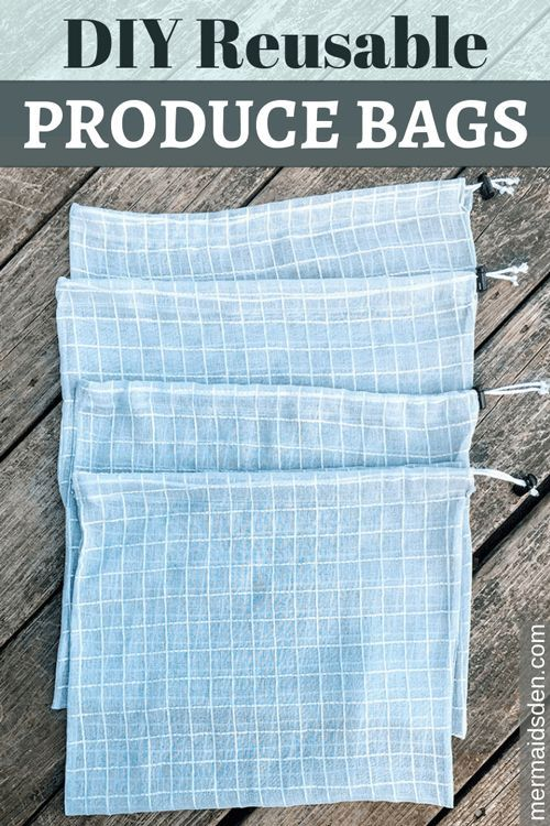 Dec 2 Make Your Own Reusable Produce BagsMermaid's Den   Sewing and Crafting Tutorials