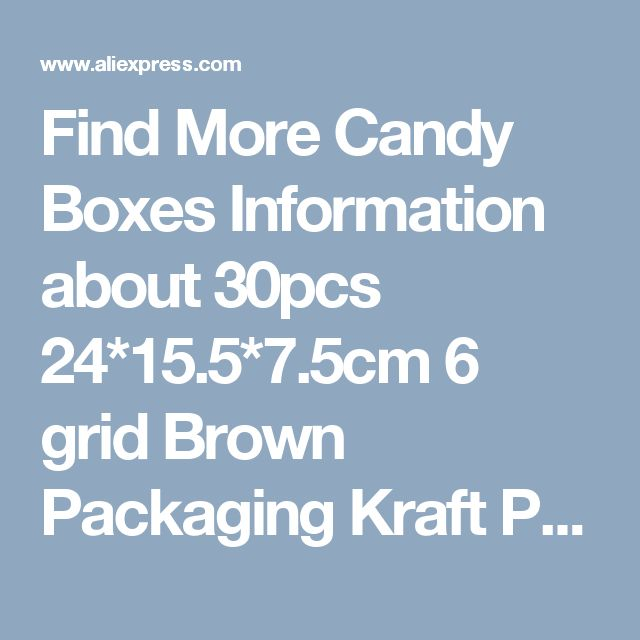 Find More Candy Boxes Information about 30pcs 24*15.5*7.5cm 6 grid Brown Packaging Kraft Paper Muffin window Box For Candy\Cake\Dessert \party Packing boxes,High Quality paper bag fish craft,China box pcs Suppliers, Cheap paper supplier from Fashion MY life on Aliexpress.com