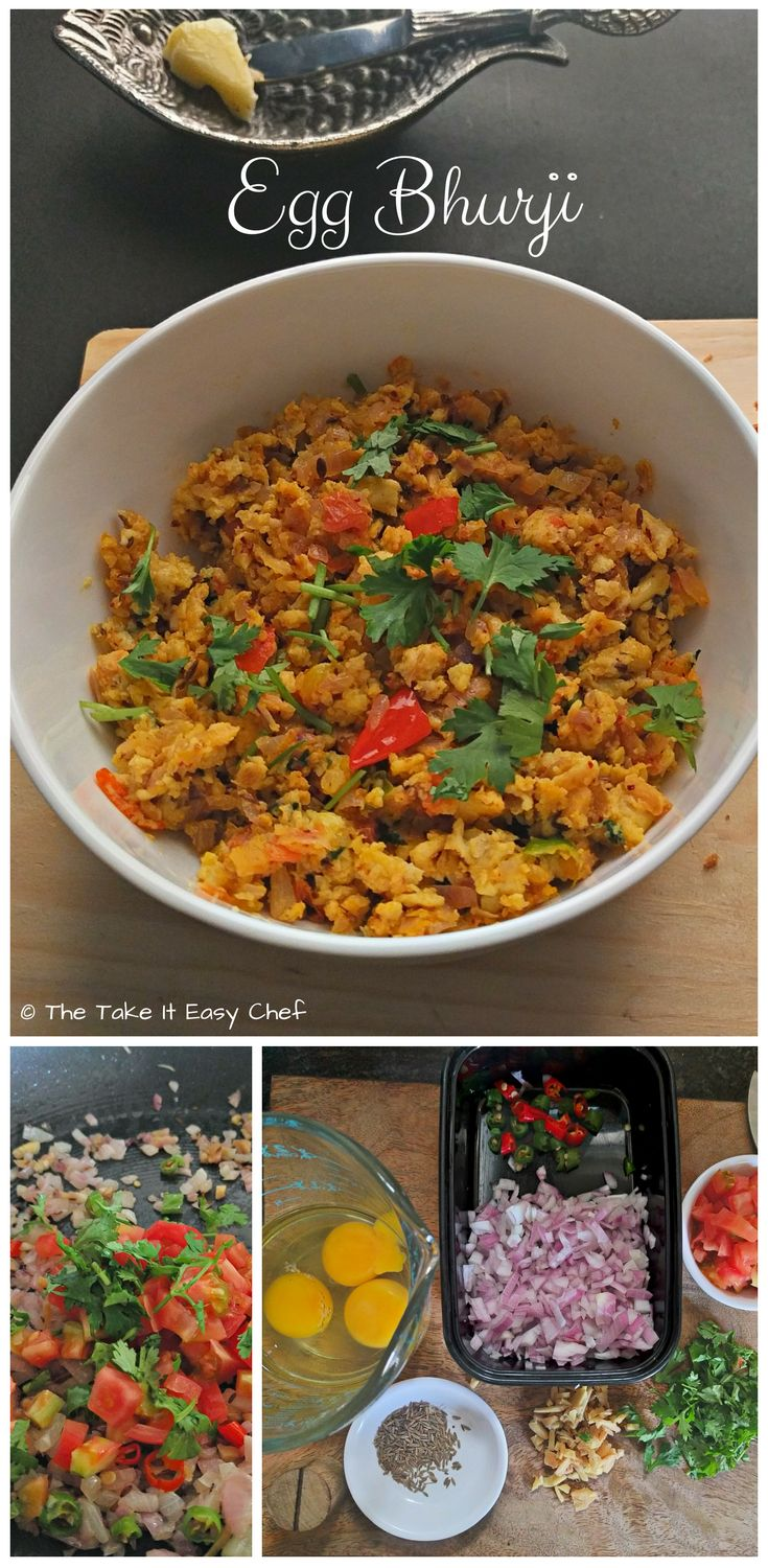 Egg Bhurji Egg bhurji, to me, is like an Indian version of scrambled eggs. It's not that a traditional scrambled eggs is not sufficient. It's just that we love our spices, and we love to show them off!