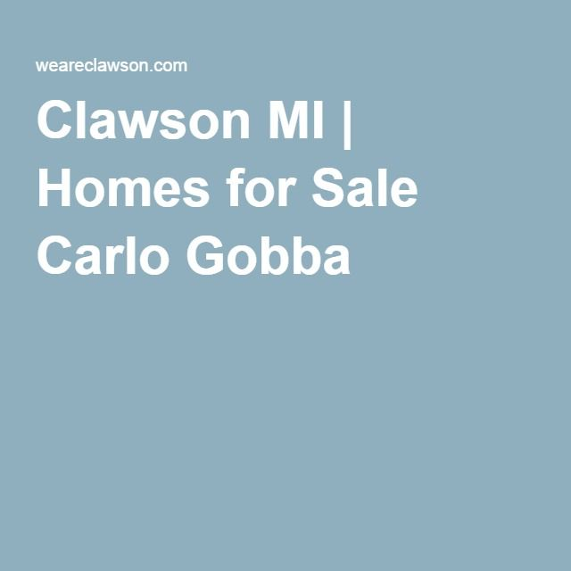 Clawson MI | Homes for Sale Carlo Gobba | Clawson