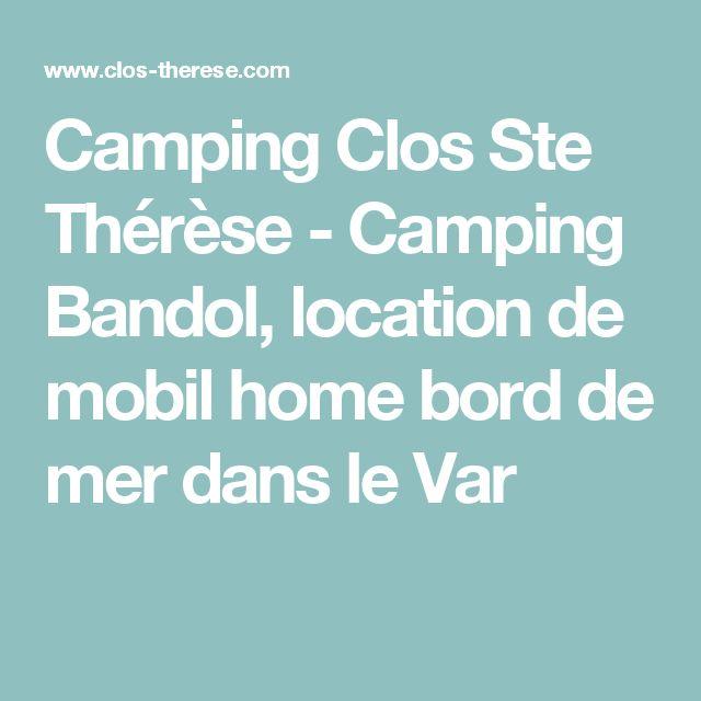 Camping Clos Ste Thérèse - Camping Bandol, location de mobil home bord de mer dans le Var