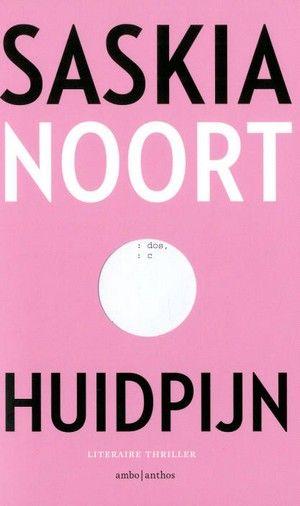 'Huidpijn' van Saskia Noort komt in week 30 2016 binnen op nummer 1 in de Bestseller 60.