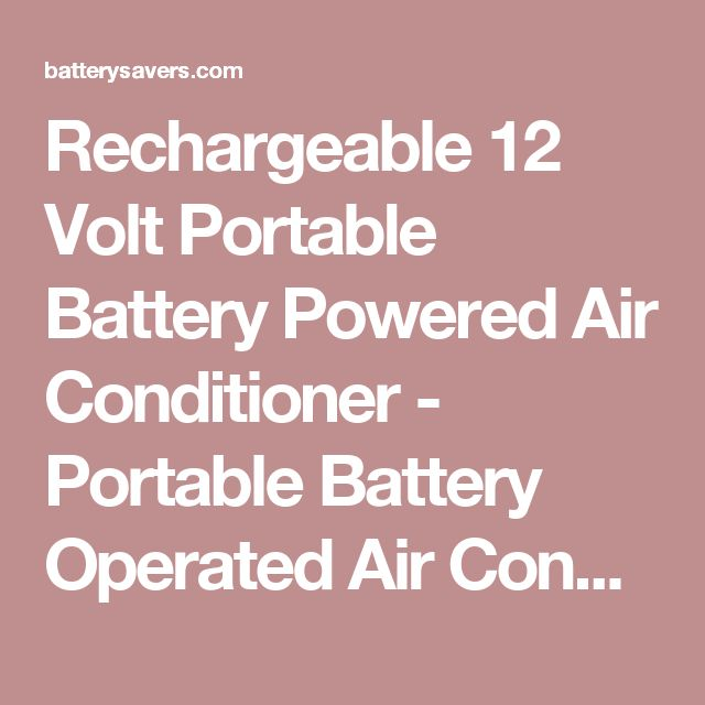 Rechargeable 12 Volt Portable Battery Powered Air Conditioner - Portable Battery Operated Air Conditioner with Misting and Ice Box