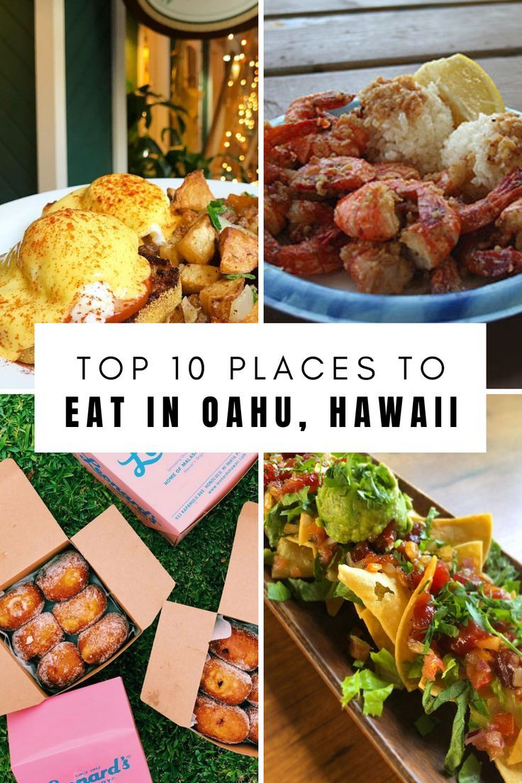 Best Places To Eat On Oahu A List Of The Best Places To Eat On Your Next Hawaii Vacation You Can Find Some Good Eats On In 2020 Oahu Best Places