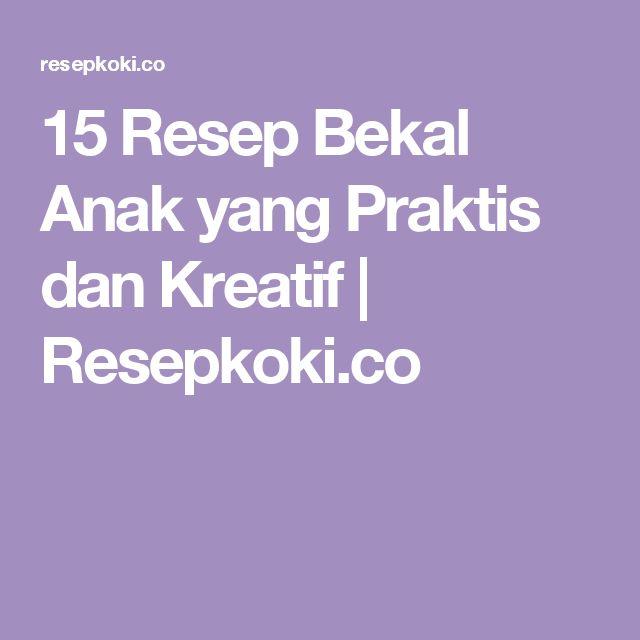 15 Resep Bekal Anak yang Praktis dan Kreatif | Resepkoki.co