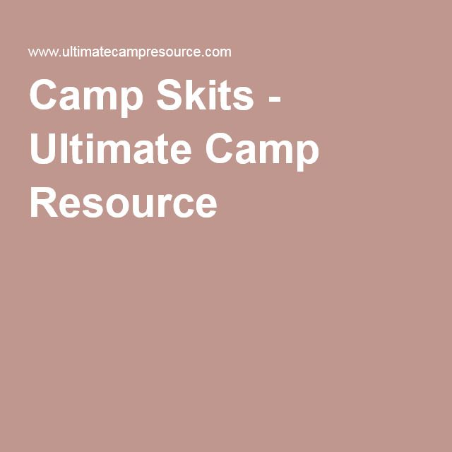 Camp Skits - Ultimate Camp Resource