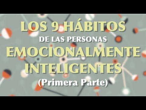 Los 9 hábitos de las personas emocionalmente inteligentes I
