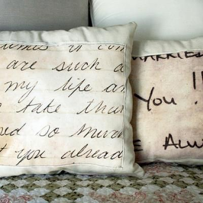 Love this . Enlarge love notes in a photo editing software and print out onto photo transfer paper. Iron the note onto material to create a pillow!