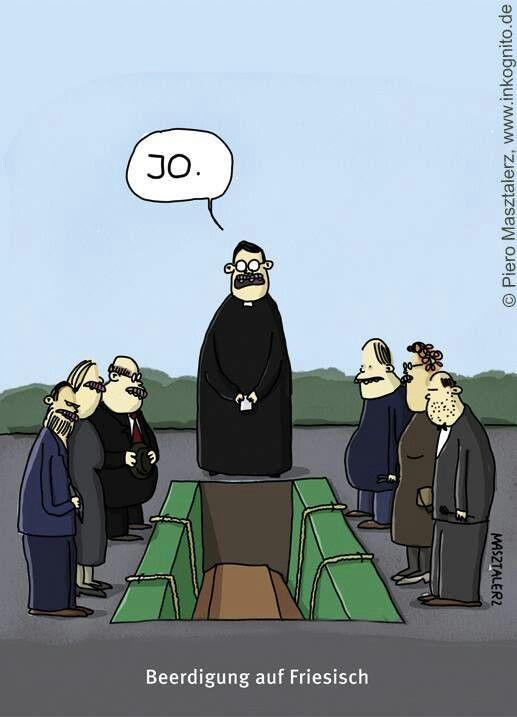 jo #Beerdigung auf friesisch …