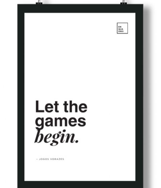 Poster/Quadro com Frase do filme Jogos Vorazes – Let the games begin.