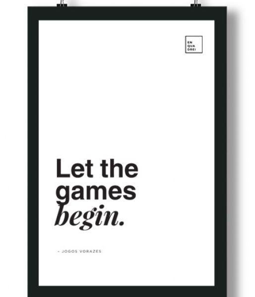 Poster/Quadro com Frase do filme Jogos Vorazes – Let the games begin.