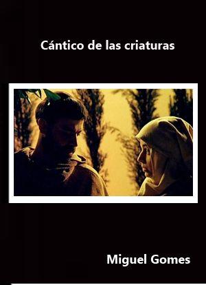 Cántico de las criaturas.(2006) Portugal. Dir.: Miguel Gomes - DVD CINE 2297-II