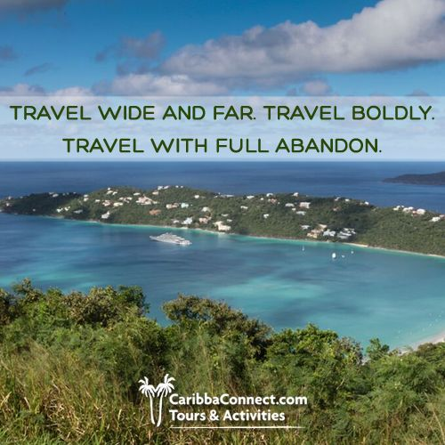 Travel as far as you want. Travel for as long as you want. Travel to your heart's content.  #traveling #exploring #adventure #CaribbaConnect