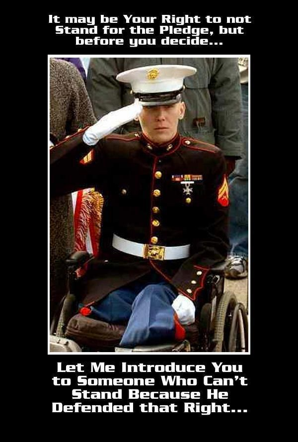 This is what bugs me about society. You have people who risk limb and LIFE for you and the wonderful country we live in and you don't even have enough respect to stand up, remove your hat, put your hand over your heart and say the Pledge of Allegiance. Really?