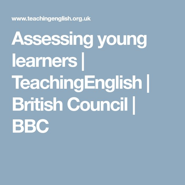 Assessing young learners | TeachingEnglish | British Council | BBC