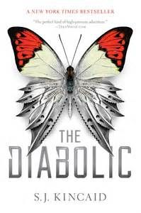 Kincaid, S.J. The Diabolic , 403 pgs. Simon and Schuster, 2016. $17.99 Content: Language: PG (3 swears); Violence: R; Mature Content: ...