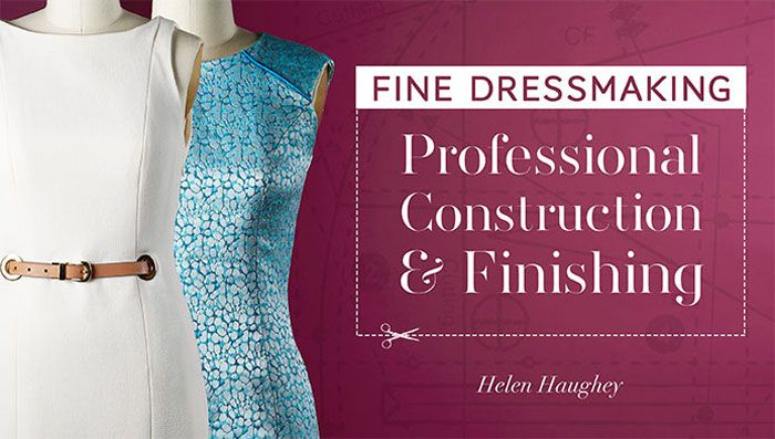 Get designer-quality dresses without the boutique price tag! Learn fine dressmaking techniques for seam finishes, zippers, linings, custom details and more