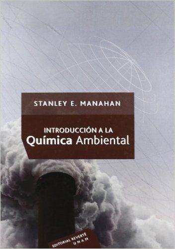Introducción a la química ambiental. - Barcelona : Reverté, cop. 2007