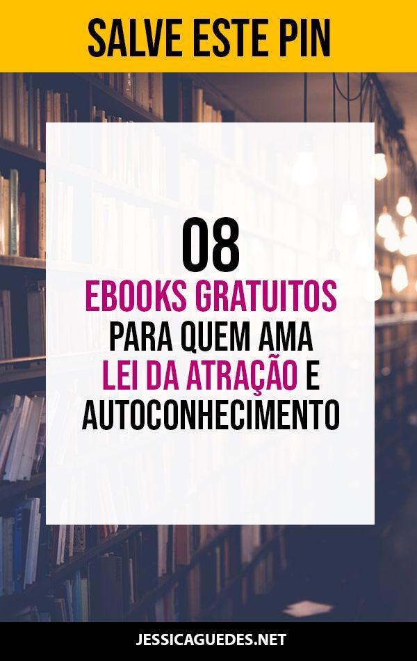 08 Ebooks Grátis para Quem Ama Lei da Atração e Autoconhecimento