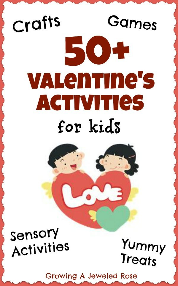 Lots of fun Valentines Activities for Kids. Crafts, games, sensory activities, treats, and more!