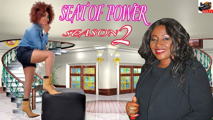 Seat Of Power Season 2- 2016 Latest Nigerian Nollywood Movie