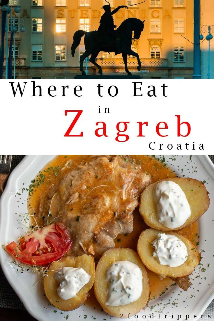 See Our Picks For The Best Places To Eat And Drink In Zagreb Croatia Zagreb Z Food Guide Foodie Travel Travel Food