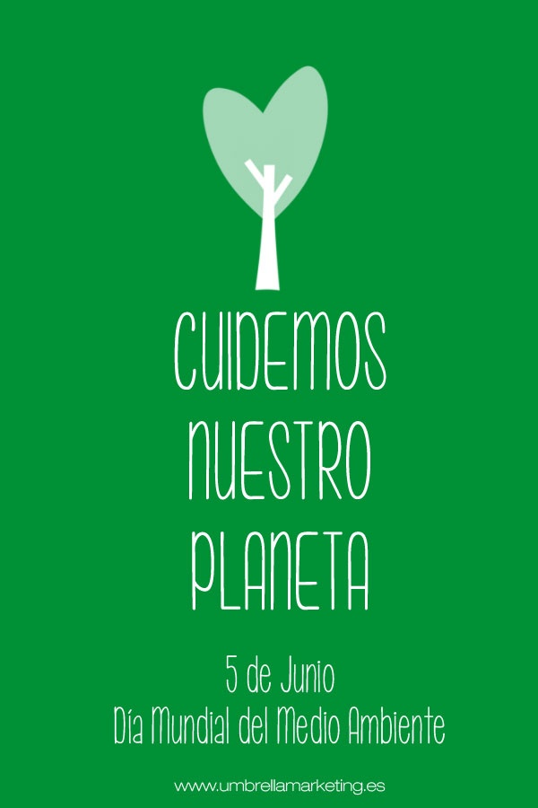 Hoy es el Día Mundial del Medio Ambiente.