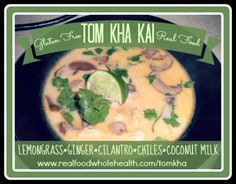 Hooray! Homemade Tom Kha Kai- full of nutrient-dense real food instead of processed restaurant ingredients! Gluten (egg, dairy, nut) free, too!