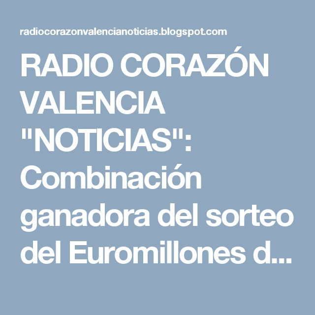 """RADIO CORAZÓN VALENCIA  """"NOTICIAS"""": Combinación ganadora del sorteo del Euromillones d..."""