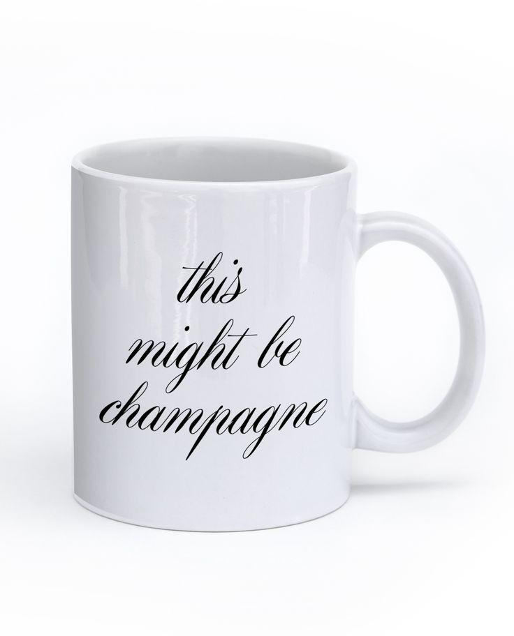 This Might Be Champagne Mug