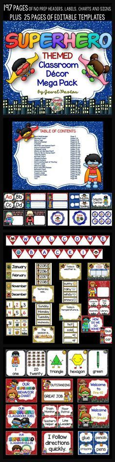 Superhero Theme : Superhero Theme  Give your classroom a superhero treatment with this Superhero Themed Classroom Decor Mega Pack. It comes with 197 pages of NO PREP HEADERS, LABELS, CHARTS AND SIGNS plus 25 pages of EDITABLE PARTS/TEMPLATES.