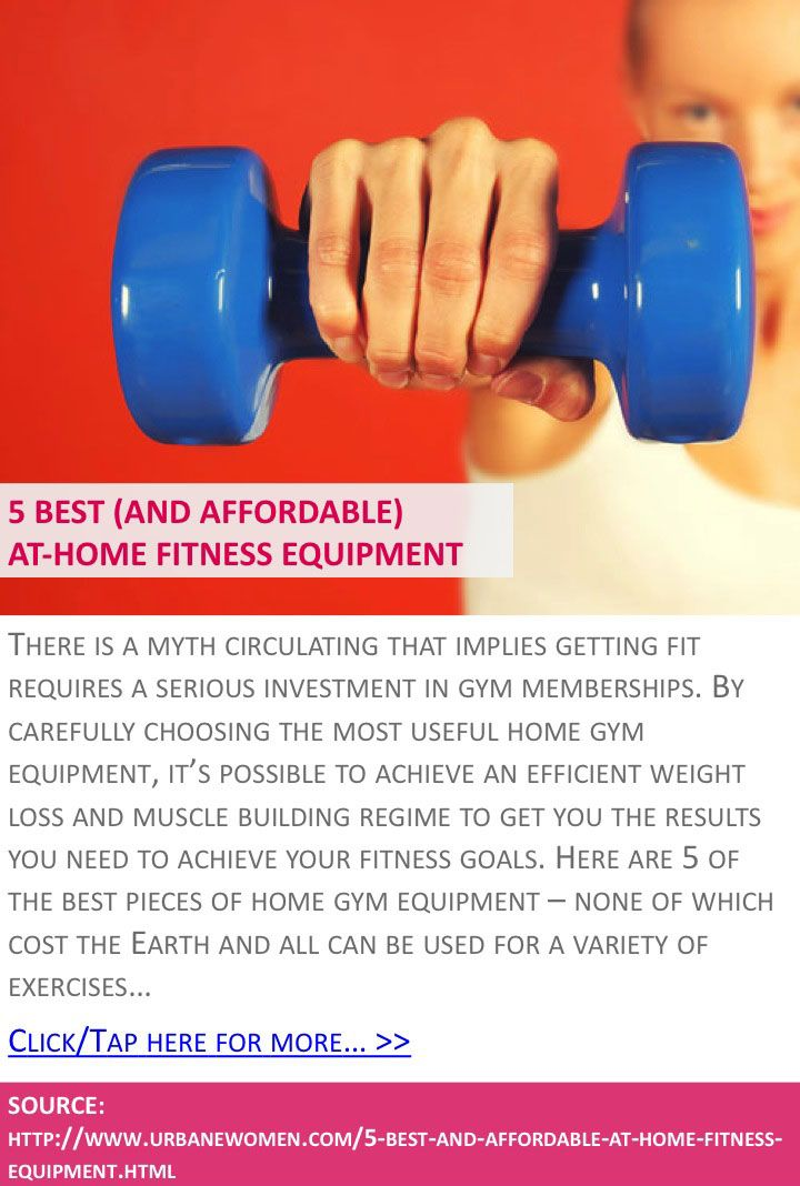 5 best (and affordable) at-home fitness equipment - Click for more: http://www.urbanewomen.com/5-best-and-affordable-at-home-fitness-equipment.html