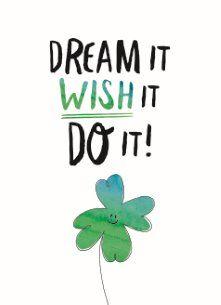 Dream it, wish it, do it! #Hallmark #HallmarkNL #becauseyoucan #motivatie