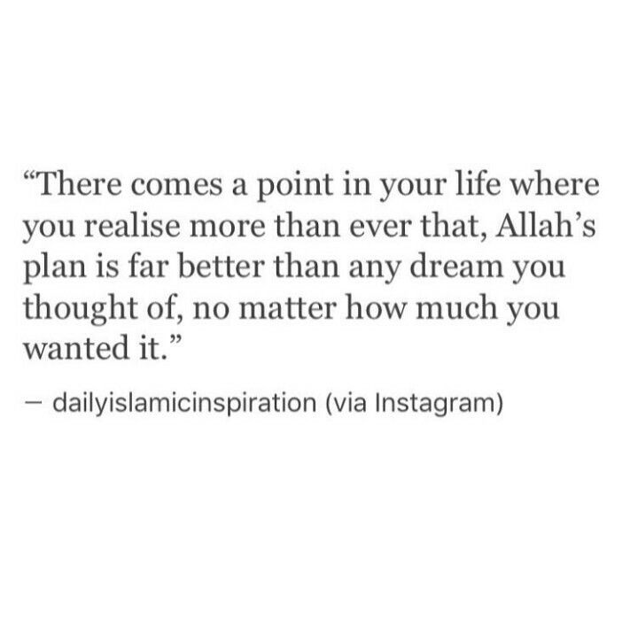 True. Alhamduillah Allah is the best of planners we just have to trust in him