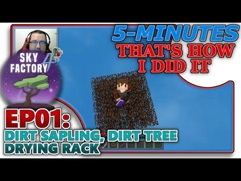 SKYFACTORY 4] EP01- DIRT SAPLING, DIRT TREE & DRYING RACK