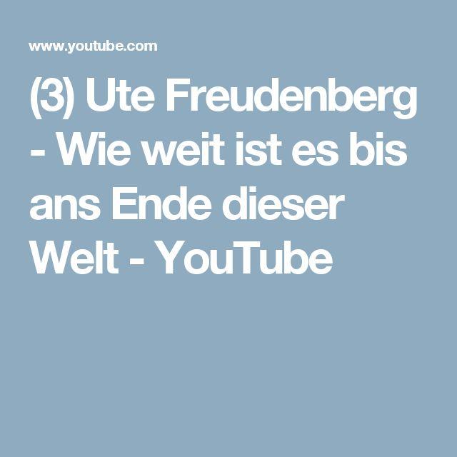 (3) Ute Freudenberg - Wie weit ist es bis ans Ende dieser Welt - YouTube