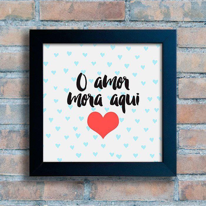 Quadro O Amor Mora Aqui - comprar online