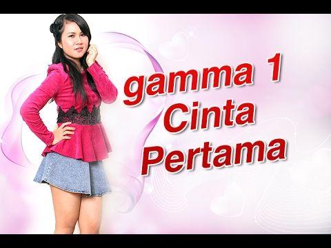 Gamma1 Cinta Pertama lirik