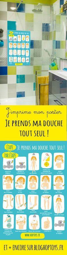 J'imprime mon poster : Je prends ma douche tout seul ! Un poster pour développer l'autonomie et aider votre loulou à se laver seul sans rien oublier !