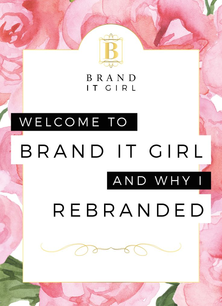 Welcome to Brand IT Girl and find out why I rebranded - it was a great decision!