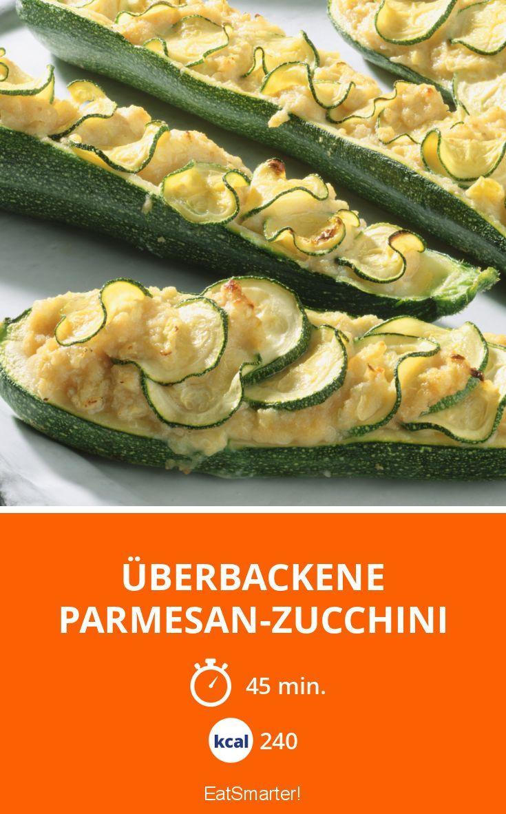 Überbackene Parmesan-Zucchini - smarter - Kalorien: 240 kcal - Zeit: 45 Min. | eatsmarter.de