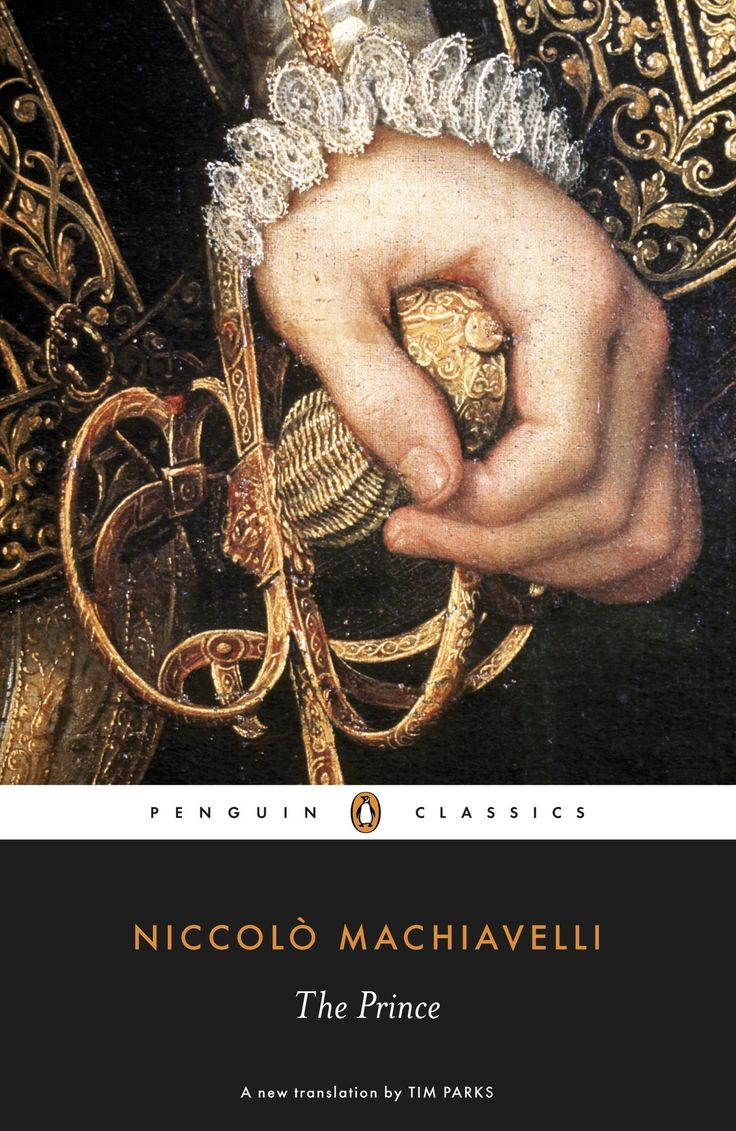the timeless wisdom in niccolo machiavellis the prince The restoration of america: machiavellian influence tidbits of wisdom about evaluating national health niccolo, the prince and other writings.