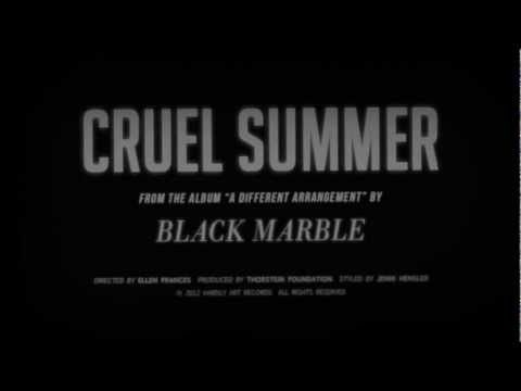 Black Marble - Cruel Summer [OFFICIAL VIDEO] - YouTube