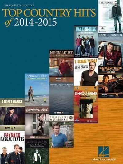 Top Country Hits of 2014-2015: Piano / Vocal / Guitar