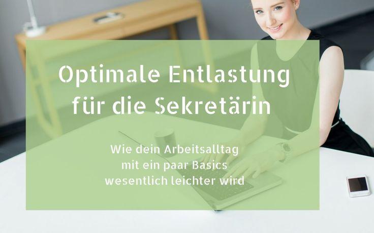 Optimale Entlastung für die Sekretärin – Wie dein Arbeitsalltag mit ein paar Basics wesentlich leichter wird