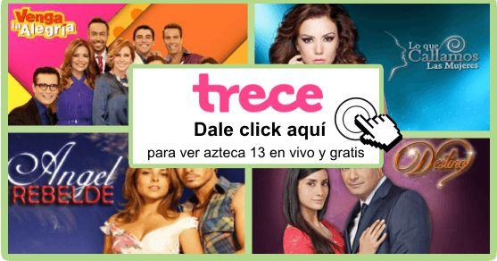 Dale click al logo  para ver el canal  tv azteca 13 en vivo , si no funciona dale click a alguna de las siguientes opc...