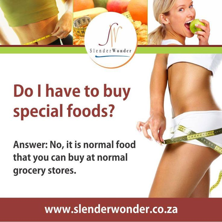 Do I have to buy special foods? No