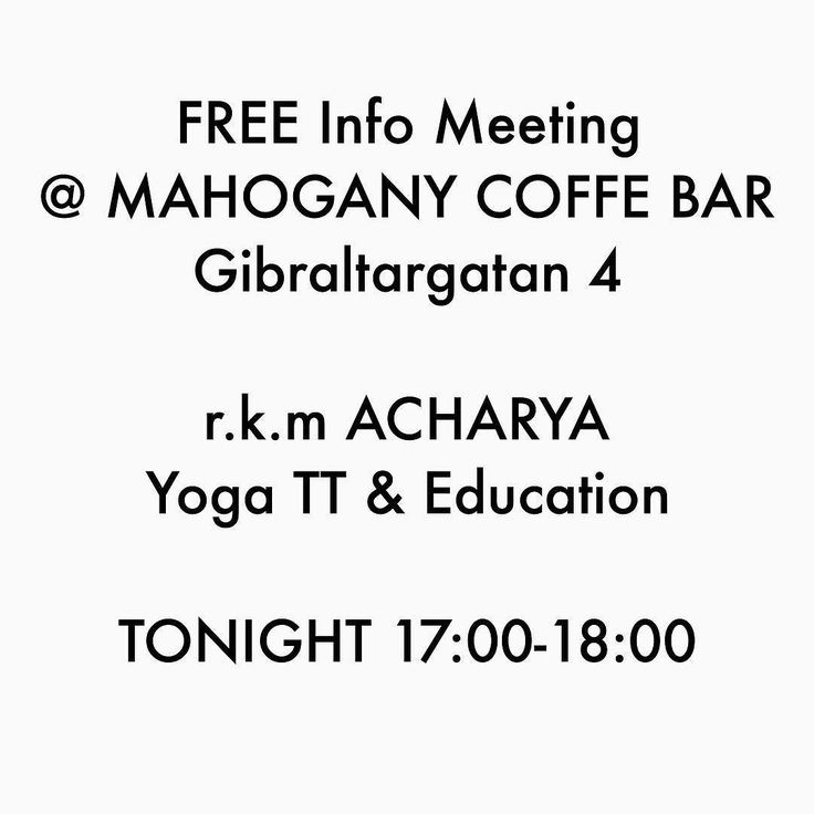 DROP IN | info meeting tonight 17:00-18:00 MAHOGANY COFFE BAR Gibraltargatan 4 #rkmacharyayoga #ytt #yogateachertraining #yogateacher #yogagothenburg #yogagöteborg #yoga